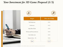 Three Dimensional Games Proposal Your Investment For 3D Game Proposal Price Ppt Layouts PDF