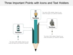 Three Important Points With Icons And Text Holders Ppt PowerPoint Presentation Portfolio Icons