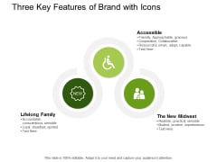 Three Key Features Of Brand With Icons Ppt PowerPoint Presentation Summary Infographics