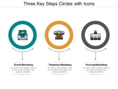 Three Key Steps Circles With Icons Ppt PowerPoint Presentation Infographic Template Background Designs
