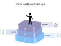 Three Levels Stack With Icon Ppt PowerPoint Presentation Ideas Visual Aids PDF