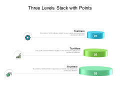 Three Levels Stack With Points Ppt PowerPoint Presentation Infographics Aids PDF