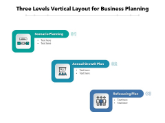 Three Levels Vertical Layout For Business Planning Ppt PowerPoint Presentation Model Show PDF
