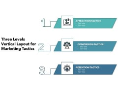 Three Levels Vertical Layout For Marketing Tactics Ppt PowerPoint Presentation Show Portfolio PDF