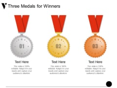 Three Medals For Winners Ppt PowerPoint Presentation Infographic Template Professional