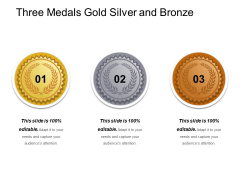 Three Medals Gold Silver And Bronze Ppt PowerPoint Presentation Gallery Aids