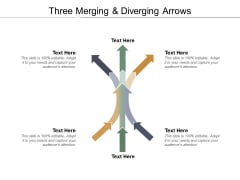 Three Merging And Diverging Arrows Ppt PowerPoint Presentation Layouts Graphics Template
