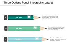 Three Options Pencil Infographic Layout Ppt PowerPoint Presentation Gallery Slide