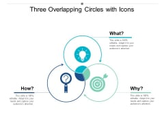 Three Overlapping Circles With Icons Ppt PowerPoint Presentation Inspiration Outline