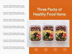 Three Packs Of Healthy Food Items Ppt PowerPoint Presentation Pictures Elements PDF