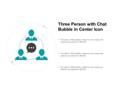 Three Person With Chat Bubble In Center Icon Ppt PowerPoint Presentation Examples