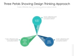 Three Petals Showing Design Thinking Approach Ppt PowerPoint Presentation Professional Slide PDF