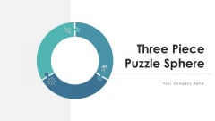 Three Piece Puzzle Sphere Missions Goals Ppt PowerPoint Presentation Complete Deck With Slides