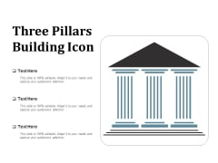 Three Pillars Building Icon Ppt Powerpoint Presentation Show Background Images