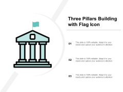 Three Pillars Building With Flag Icon Ppt PowerPoint Presentation Pictures Brochure