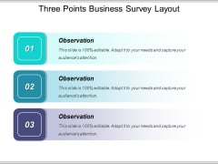 Three Points Business Survey Layout Ppt PowerPoint Presentation Slides Infographic Template PDF