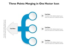 Three Points Merging In One Vector Icon Ppt PowerPoint Presentation Gallery Diagrams PDF