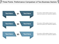 Three Points Performance Comparison Of Two Business Sectors Ppt PowerPoint Presentation Icon Graphic Tips