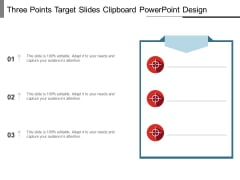 Three Points Target Slides Clipboard PowerPoint Design Ppt PowerPoint Presentation Layouts Graphics PDF