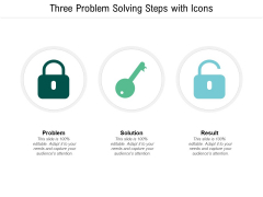 Three Problem Solving Steps With Icons Ppt PowerPoint Presentation Model Pictures