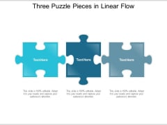 Three Puzzle Pieces In Linear Flow Ppt Powerpoint Presentation Infographic Template Guidelines