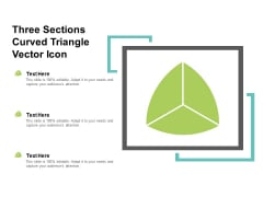 Three Sections Curved Triangle Vector Icon Ppt PowerPoint Presentation Model Format Ideas
