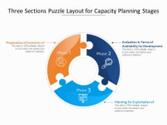 Three Sections Puzzle Layout For Capacity Planning Stages Ppt PowerPoint Presentation File Styles PDF