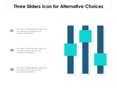 Three Sliders Icon For Alternative Choices Ppt PowerPoint Presentation File Outfit PDF
