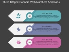 Three Staged Banners With Numbers And Icons Powerpoint Template