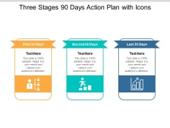 Three Stages 90 Days Action Plan With Icons Ppt PowerPoint Presentation Graphics