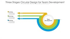 Three Stages Circular Design For Team Development Ppt PowerPoint Presentation File Ideas PDF