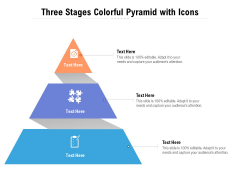 Three Stages Colorful Pyramid With Icons Ppt PowerPoint Presentation File Infographic Template PDF