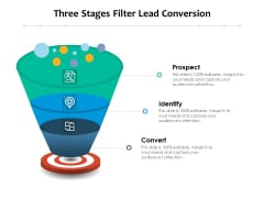Three Stages Filter Lead Conversion Ppt PowerPoint Presentation Gallery Influencers PDF
