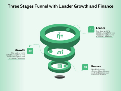 Three Stages Funnel With Leader Growth And Finance Ppt PowerPoint Presentation File Graphic Tips PDF