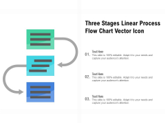 Three Stages Linear Process Flow Chart Vector Icon Ppt PowerPoint Presentation Icon Portfolio PDF