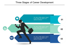 Three Stages Of Career Development Ppt PowerPoint Presentation Icon Skills