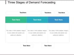 Three Stages Of Demand Forecasting Ppt PowerPoint Presentation File Formats PDF