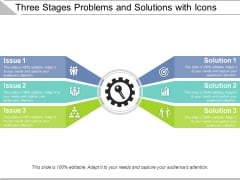 Three Stages Problems And Solutions With Icons Ppt PowerPoint Presentation Gallery Shapes PDF