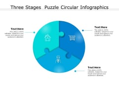 Three Stages Puzzle Circular Infographics Ppt PowerPoint Presentation Templates PDF