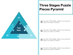 Three Stages Puzzle Pieces Pyramid Ppt PowerPoint Presentation Outline Themes