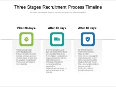 Three Stages Recruitment Process Timeline Ppt PowerPoint Presentation Gallery Master Slide PDF