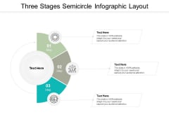 Three Stages Semicircle Infographic Layout Ppt PowerPoint Presentation Model Tips