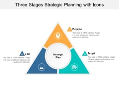 Three Stages Strategic Planning With Icons Ppt Powerpoint Presentation Guide