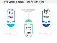 Three Stages Strategy Planning With Icons Ppt Powerpoint Presentation Layouts Good