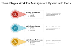 Three Stages Workflow Management System With Icons Ppt PowerPoint Presentation Layouts Objects