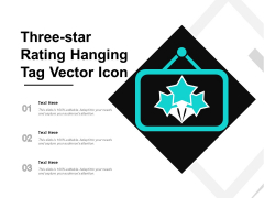 Three Star Rating Hanging Tag Vector Icon Ppt PowerPoint Presentation Diagram Ppt PDF