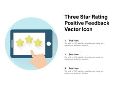 Three Star Rating Positive Feedback Vector Icon Ppt PowerPoint Presentation Gallery Example Introduction