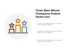 Three Stars Winner Champions Podium Vector Icon Ppt PowerPoint Presentation Portfolio Templates