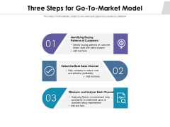Three Steps For Go To Market Model Ppt PowerPoint Presentation Infographics Graphics Template PDF