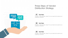 Three Steps Of Vendor Distribution Strategy Ppt PowerPoint Presentation Gallery Vector PDF